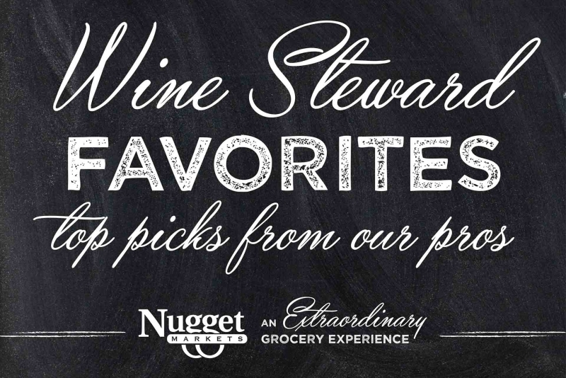 Wine stewards favorites. Top picks from our pros.